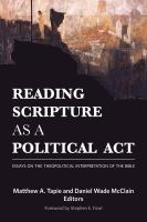 Cover image for Reading scripture as a political act essays on the theopolitical interpretation of the Bible