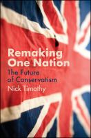 Cover image for Remaking one nation : conservatism in an age of crisis