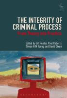 Cover image for The integrity of criminal process : from theory into practice
