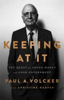 Cover image for Keeping at it : the quest for sound money and good government