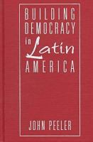 Cover image for Building democracy in Latin America