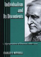 Cover image for Individualism and its discontents : appropriations of Emerson, 1880-1950