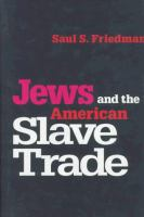 Cover image for Jews and the American slave trade