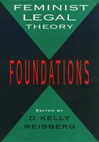 Cover image for Feminist legal theory : foundations