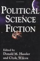 Cover image for Political science fiction