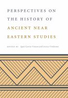 Cover image for Perspectives on the History of Ancient Near Eastern Studies