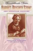 Cover image for Transatlantic Stowe Harriet Beecher Stowe and European Culture