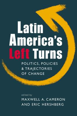 Cover image for Latin America's left turns : politics, policies, and trajectories of change