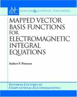 Cover image for Mapped vector basis functions for electromagnetic integral equations