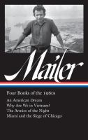 Cover image for Norman Mailer : four books of the 1960s