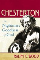 Cover image for Chesterton the nightmare goodness of God