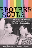 Cover image for Brother-souls John Clellon Holmes, Jack Kerouac, and the Beat generation