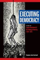 Cover image for Executing democracy