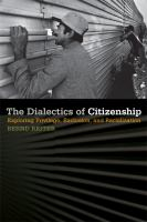 Cover image for The Dialectics of Citizenship Exploring Privilege, Exclusion, and Racialization