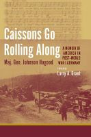 Cover image for Caissons Go Rolling Along A Memoir of America in Post-World War I Germany