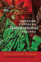 Cover image for American studies as transnational practice : turning toward the transpacific
