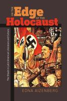 Cover image for On the edge of the Holocaust the Shoah in Latin American literature and culture