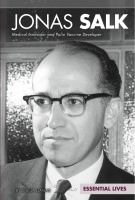 Cover image for Jonas Salk : medical innovator and polio vaccine developer