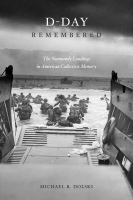 Cover image for D-Day Remembered The Normandy Landings in American Collective Memory
