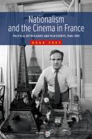 Cover image for Nationalism and the cinema in France political mythologies and film events, 1945-1995.