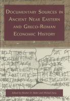 Cover image for Documentary sources in ancient Near Eastern and Greco-Roman economic history : methodology and practice