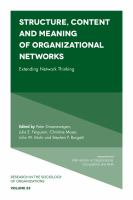 Cover image for Structure, content and meaning of organizational networks : extending network thinking
