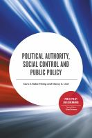 Cover image for Political authority, social control and public policy