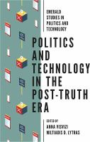 Cover image for Politics and technology in the post-truth era