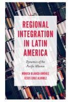 Cover image for Regional integration in Latin America : dynamics of the Pacific Alliance