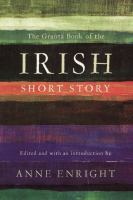 Cover image for The Granta book of the Irish short story
