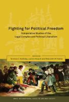 Cover image for Fighting for political freedom comparative studies of the legal complex and political liberalism