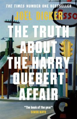 Cover image for The truth about the Harry Quebert affair