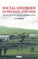 Cover image for Social disorder in Britain 1750-1850 : the power of the gentry, radicalism and religion in Wales