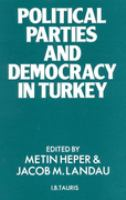 Cover image for Political parties and democracy in Turkey