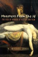 Cover image for Monsters from the Id : the rise of horror in fiction and film