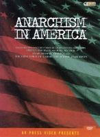 Cover image for Anarchism in America the free voice of labor : the Jewish anarchists