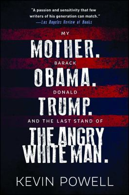 Cover image for My mother, Barack Obama, Donald Trump, and the last stand of the angry white man