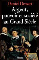 Cover image for Argent, pouvoir et société au Grand Siècle