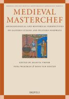 Cover image for Medieval masterchef : archaeological and historical perspectives on Eastern cuisine and Western foodways