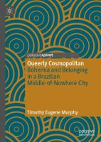 Cover image for Queerly Cosmopolitan Bohemia and Belonging in a Brazilian Middle-of-Nowhere City
