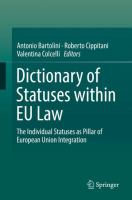 Cover image for Dictionary of Statuses within EU Law The Individual Statuses as Pillar of European Union Integration