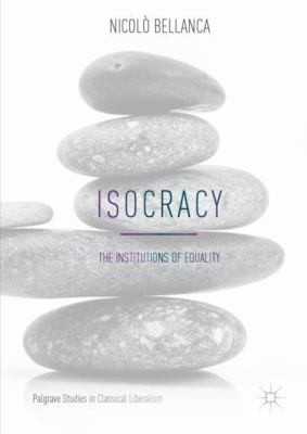 Cover image for Isocracy The Institutions of Equality