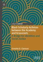 Cover image for Black Scholarly Activism between the Academy and Grassroots A Bridge for Identities and Social Justice