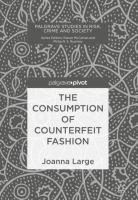 Cover image for The Consumption of Counterfeit Fashion