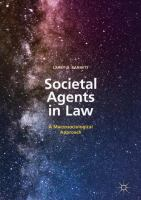 Cover image for Societal Agents in Law A Macrosociological Approach