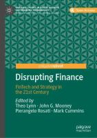 Cover image for Disrupting Finance FinTech and Strategy in the 21st Century