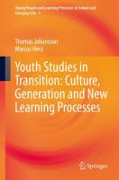 Cover image for Youth Studies in Transition: Culture, Generation and New Learning Processes