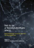 Cover image for The EU in a Trans-European Space External Relations across Europe, Asia and the Middle East