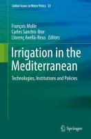 Cover image for Irrigation in the Mediterranean Technologies, Institutions and Policies