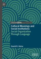 Cover image for Cultural Meanings and Social Institutions Social Organization Through Language
